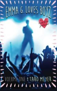 Emma G. Loves Boyz: A True Love Journal - Taro Meyer