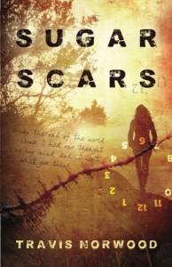 Sugar Scars - Travis Norwood