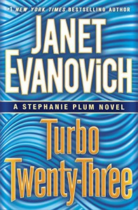Turbo Twenty-Three - Janet Evanovich