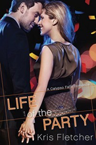 Life of the Party - Kris Fletcher
