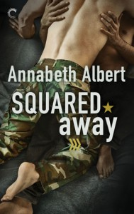 Squared Away (Out of Uniform #5) - Annabeth Albert