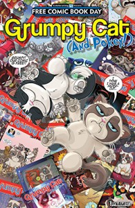 Grumpy Cat - FCBD 2016 Edition (The Misadventures Of Grumpy Cat And Pokey Vol. 2) - Royal McGraw, Various, Various, Ken Haeser