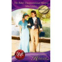 The Rake's Unconventional Mistress (Mills & Boon Historical) - Juliet Landon