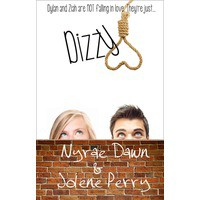 Dizzy - Nyrae Dawn,  Jolene Perry