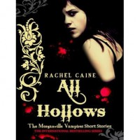 All Hallows (The Morganville Vampires, #6.5) - Rachel Caine