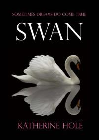 Swan - Katherine Hole