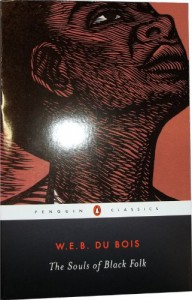 The Souls of Black Folk - W.E.B. Du Bois, Donald B. Gibson, Monica M. Elbert, Monica E. Elbert