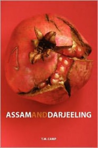 Assam and Darjeeling - T.M. Camp