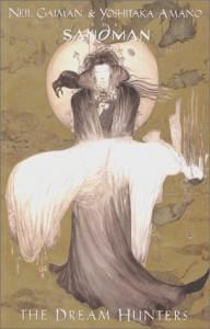 The Dream Hunters - Yoshitaka Amano, Neil Gaiman