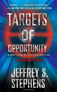 Targets of Opportunity - Jeffrey S. Stephens