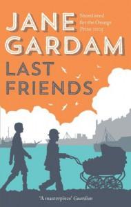 Last Friends (Old Filth Trilogy 3) - Jane Gardam