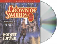 A Crown of Swords (The Wheel of Time, Book 7) - Robert Jordan