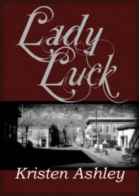 Lady Luck  - Kristen Ashley