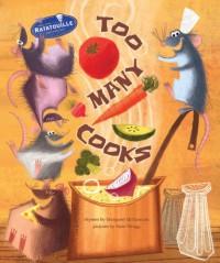 Too Many Cooks - Margaret McNamara, Nate Wragg