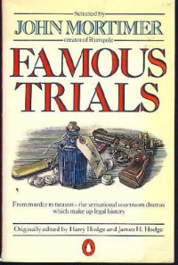 Famous Trials - John Mortimer, James H. Hodge, Harry Hodge