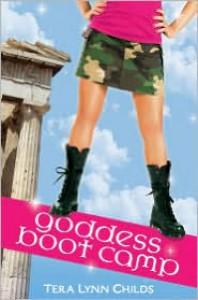 Goddess Boot Camp - Tera Lynn Childs