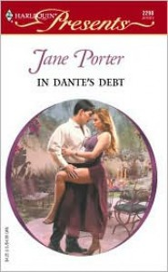 In Dante's Debt  (The Galvan Brides) - Jane Porter