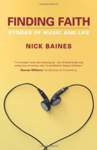 Finding Faith: Getting In Tune With God - Nick Baines