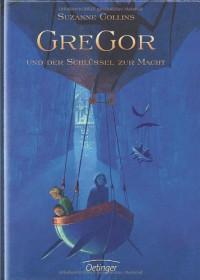 Gregor und der Schlüssel zur Macht - Suzanne Collins