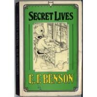 Secret Lives - E.F. Benson