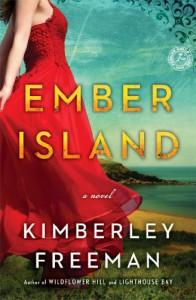 Ember Island: A Novel - Kimberley Freeman