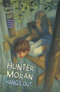 Hunter Moran Hangs Out - Patricia Reilly Giff