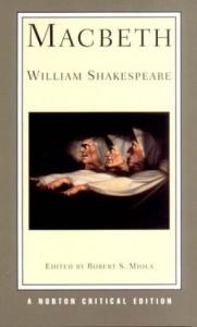 Macbeth (Norton Critical Edition) - Stephen Orgel, Robert S. Miola, Janet Adelman, William Shakespeare