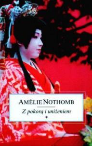 Z pokorą i uniżeniem - Amélie Nothomb