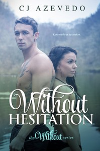 Without Hesitation - C.J. Azevedo