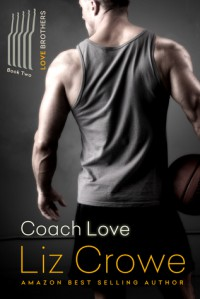 Coach Love (Love Brothers, #2) - Liz Crowe