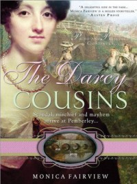 The Darcy Cousins - Monica Fairview