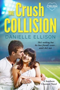 The Crush Collision (Southern Charmed #2) - Danielle Ellison