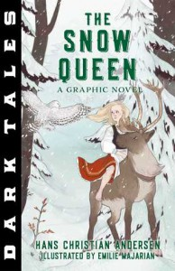 Dark Tales: The Snow Queen: A Graphic Novel - Hans Christian Andersen, Emilie Majarian