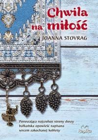 Chwila na miłość - Joanna Stovrag