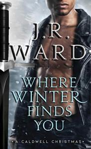 Where Winter Find You - J.R. Ward