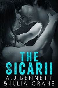 The Sicarii: Hired Gun Serial (1-4) - Julia Crane, A.J. Bennett