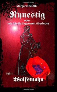 Rynestig: Wolfsmohn - Margarethe Alb, Osanna Stephan