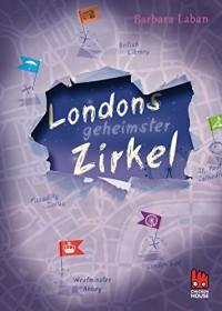 Londons geheimster Zirkel - Barbara Laban