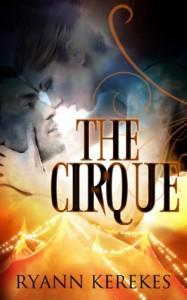 The Cirque - Ryann Kerekes