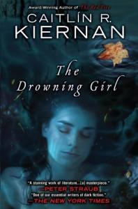 The Drowning Girl - Caitlín R. Kiernan