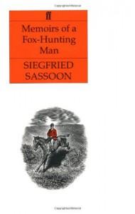 Memoirs of a Fox-Hunting Man - Siegfried Sassoon