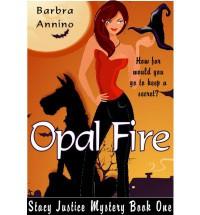 Opal Fire - Barbra Annino