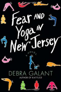Fear and Yoga in New Jersey - Debra Galant