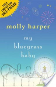 My Bluegrass Baby - Molly Harper