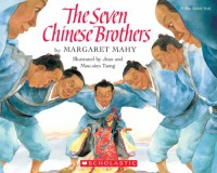 The Seven Chinese Brothers (Blue Ribbon Book) - Margaret Mahy
