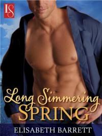Long Simmering Spring: A Loveswept Contemporary Romance - Elisabeth Barrett