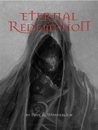 Eternal Redemption - Paul A. Wunderlich