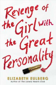Revenge of the Girl with the Great Personality - Elizabeth Eulberg