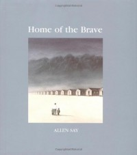Home of the Brave - Allen Say