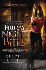 Friday Night Bites (Chicagoland Vampires, Book 2) - Chloe Neill